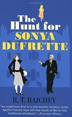 The Hunt for Sonya Dufrette 9781569475768