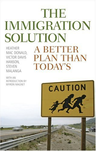 The Immigration Solution: A Better Plan Than Today's 9781566637602