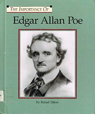 The Importance of: Edgar Allen Poe 9781560068457