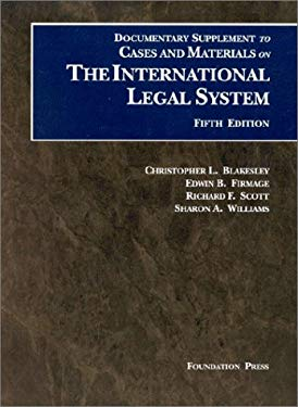 The International Legal System, Documentary Supplement 9781566629713