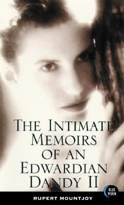 The Intimate Memoirs of an Edwardian Dandy 9781562013288
