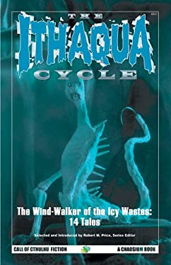 The Ithaqua Cycle 9781568821917