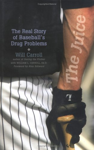 The Juice: The Real Story of Baseball's Drug Problems 9781566636681
