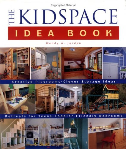 The Kidspace Idea Book 9781561583522