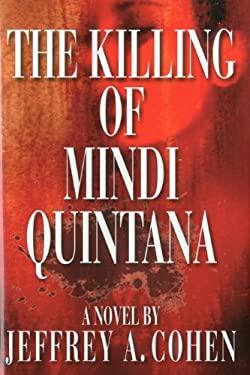The Killing of Mindi Quintana 9781566499583