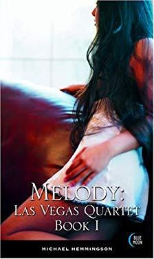The Las Vegas Quartet, Book 1: Melody 9781562014551