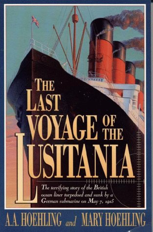 The Last Voyage of the Lusitania 9781568330785