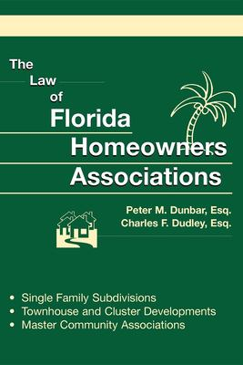 The Law of Florida Homeowners Associations 9781561643769