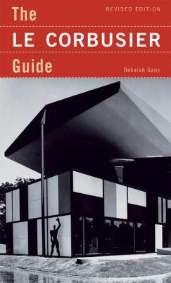 The Le Corbusier Guide 9781568985398