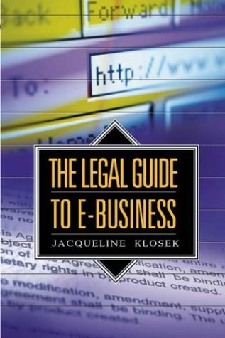 The Legal Guide to E-Business 9781567204032