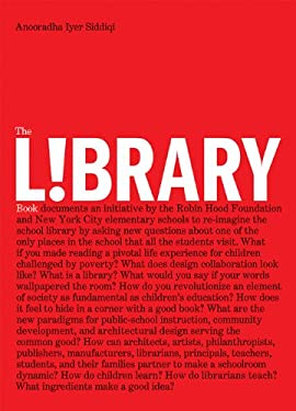 The Library Book: Design Collaborations in the Public Schools 9781568988320
