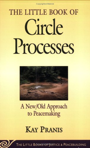 The Little Book of Circle Processes 9781561484614
