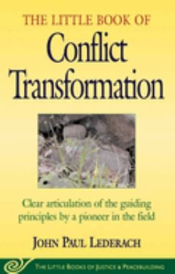 The Little Book of Conflict Transformation 9781561483907