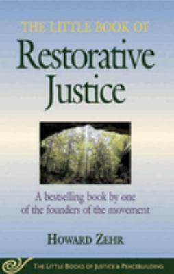 The Little Book of Restorative Justice 9781561483761