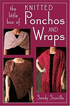 The Little Box of Knitted Ponchos and Wraps 9781564776235