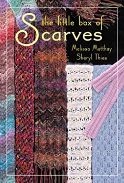 The Little Box of Scarves [With Instruction Cards and Scarf Patterns] 9781564775498
