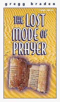 The Lost Mode of Prayer 9781564556677