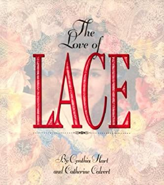The Love of Lace 9781563053009