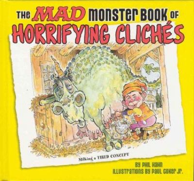 The Mad Monster Book of Horrifying Cliches 9781563898846