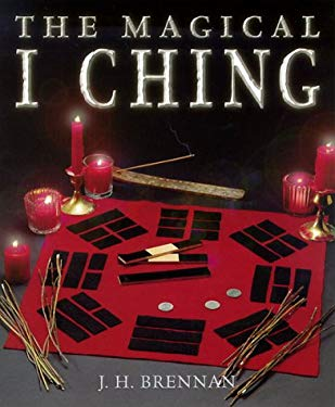 The Magical I Ching 9781567180879