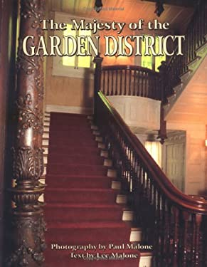 The Majesty of the Garden District 9781565540149
