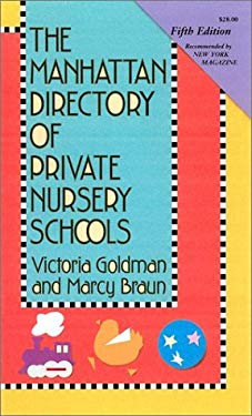 Manhattan Directory of Private Nursery Schools (5th Edition) 9781569473023