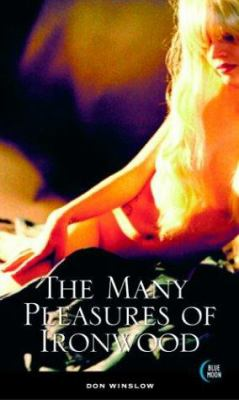 The Many Pleasures of Ironwood 9781562014070