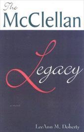 The McClellan Legacy 6969709