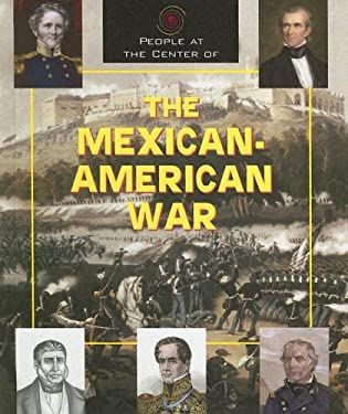 The Mexican-American War 9781567119275