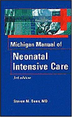 The Michigan Manual of Neonatal Intensive Care 9781560535645