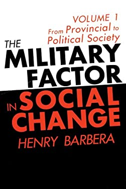 The Military Factor in Social Change 9781560003427