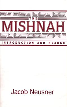 The Mishnah: Introduction and Reader 9781563380211