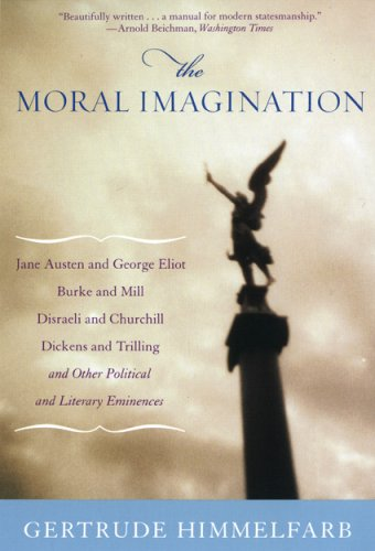 The Moral Imagination: From Edmund Burke to Lionel Trilling 9781566637220