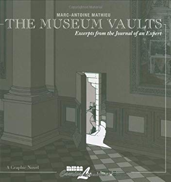 The Museum Vaults: Excerpts from the Journal of an Expert 9781561635146