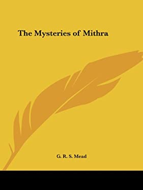 The Mysteries of Mithra 9781564592491