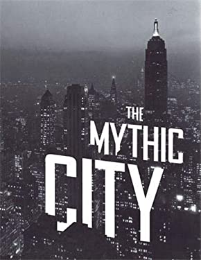 The Mythic City: Photographs of New York by Samuel H. Gottscho, 1925-1940 9781568985626