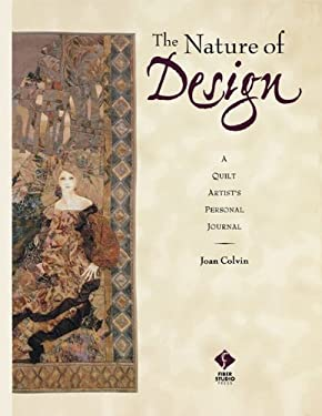 Nature of Design: A Quilt Artist's Personal Journal, the