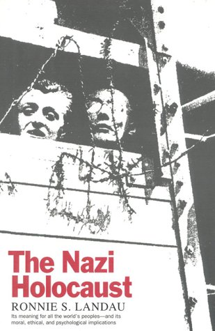 The Nazi Holocaust 9781566630542