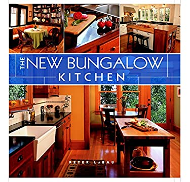The New Bungalow Kitchen 9781561588626