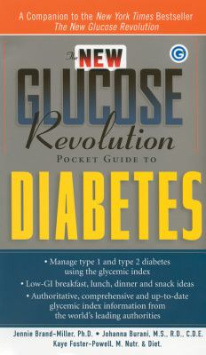 The New Glucose Revolution Pocket Guide to Diabetes 9781569244999