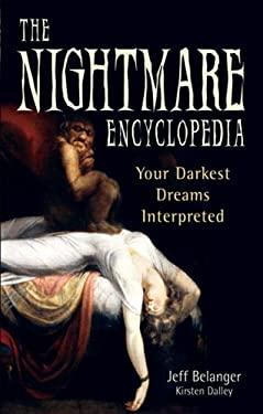 The Nightmare Encyclopedia: Your Darkest Dreams Interpreted 9781564147622