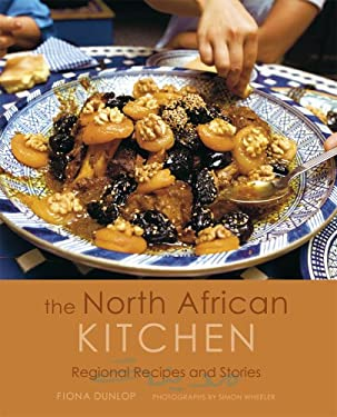 The North African Kitchen: Regional Recipes and Stories 9781566567121