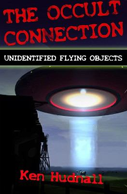 The Occult Connection: Unidentified Flying Objects 9781563154614