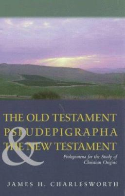 The Old Testament Pseudepigrapha & the New Testament 9781563382574