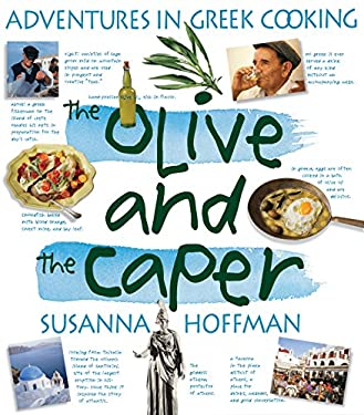 The Olive and the Caper: Adventures in Greek Cooking 9781563058486