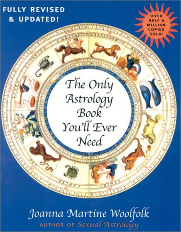 The Only Astrology Book You'll Ever Need 9781568332314