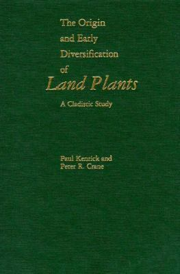 The Origin and Early Diversification of Land Plants: A Cladistic Study