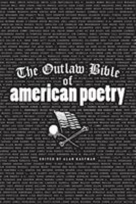 The Outlaw Bible of American Poetry 9781560252276