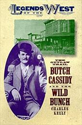 The Outlaw Trail: Butch Cassidy and the Wild Bunch 9303881