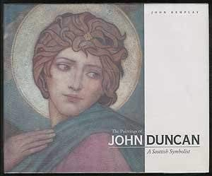 The Paintings of John Duncan: A Scottish Symbolist